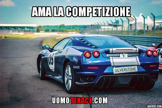 Vincere #6 Ama la competizione